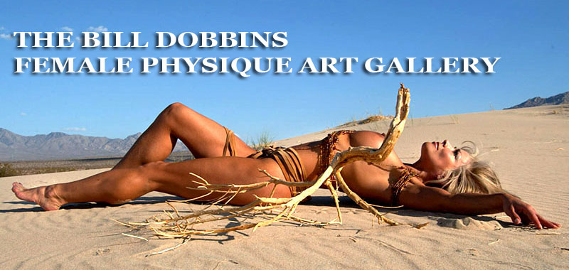bill dobbins female physique art gallery women bodybuilders, fitness, figure, models, nudes